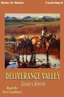 Deliverance Valley - Gladys Smith