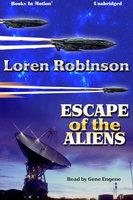Escape of the Aliens - Loren Robinson