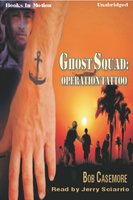Ghost Squad:Operation Tatto - Bob Casemore
