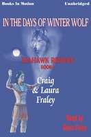In the Days of Winter Wolf - Craig, Laura Fraley