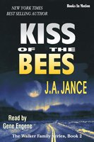 Kiss of the Bees - J.A. Jance