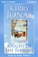 Knight of the Ribbons - Kirby Jonas