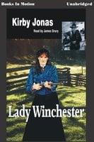 Lady Winchester - Kirby Jonas