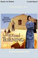 Long Road Turning - Irene Bennett Brown