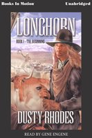 The Beginning Longhorn - Dusty Rhodes