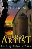 The Lost Artist - Gail Lukasik