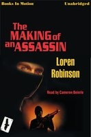 The Making of an Assassin - Loren Robinson
