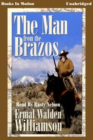 The Man from the Brazos - Ermal Walden Williamson