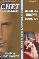 Mexican Brown - Chet Cunningham
