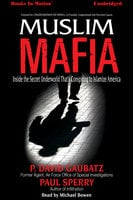 Muslim Mafia - Paul Sperry, P. David Gaubatz