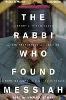 The RABBI WHO FOUND MESSIAH - Carl Gallups