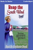Reap the South Wind - Irene Bennett Brown