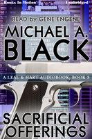 Sacrificial Offerings - Michael A. Black