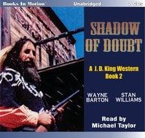 Shadow Of Doubt (J.D. King Series, Book 2) - Wayne Barton,Stan Williams