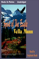 Spirit of the Eagle - Vella Munn