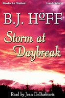 Storm At Daybreak - B.J. Hoff