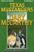 Texas Mustangers - Gary McCarthy