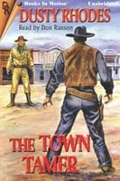 The Town Tamer - Dusty Rhodes
