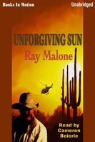 Unforgiving Sun - Ray Malone