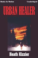 Urban Healer - Heath Kizzier