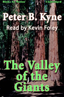 The Valley of the Giants - Peter B. Kyne