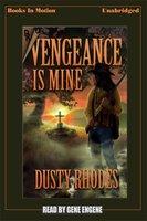 Vengeance is Mine - Dusty Rhodes