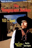 The Vengeance Seeker - Will C. Knott
