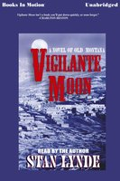 Vigilante Moon - Stan Lynde