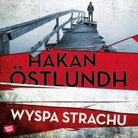 Wyspa strachu - Håkan Östlundh