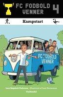 FC Fodboldvenner 4 - Kampstart - Lars Bøgeholt Pedersen