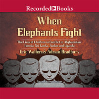 When Elephants Fight - Eric Walters,Adrian Bradbury
