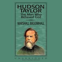 Hudson Taylor - Marshall Broomhall
