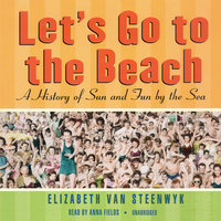 Let's Go to the Beach - Elizabeth Van Steenwyk