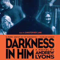 Darkness in Him - Andrew Lyons