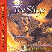 The Siege - Kathryn Lasky