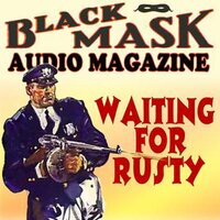 Waiting for Rusty - William Cole