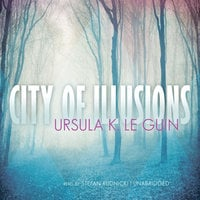 City of Illusions - Ursula K. Le Guin