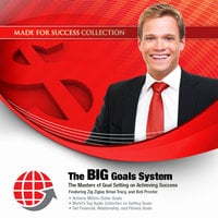 The BIG Goals System - Made for Success