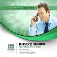 The Power of Prospecting - Made for Success