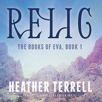 Relic - Heather Terrell