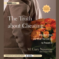 The Truth about Cheating - M. Gary Neuman