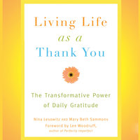 Living Life as a Thank You - Nina Lesowitz, Mary Beth Sammons
