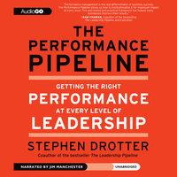 The Performance Pipeline - Stephen Drotter