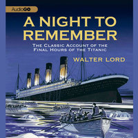 A Night to Remember - Walter Lord