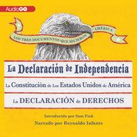 Los Tres Documentos que Hicieron América [The Three Documents That Made America, in Spanish] - Sam Fink