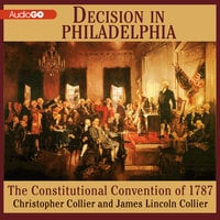 Decision in Philadelphia - James Lincoln Collier, Christopher Collier