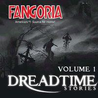 Fangoria's Dreadtime Stories, Vol. 1 - Max Allan Collins,Steve Nubie,Dennis Etchison,Fangoria