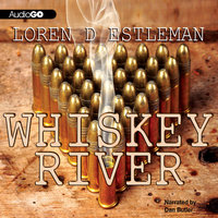Whiskey River - Loren D. Estleman
