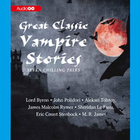Great Classic Vampire Stories - Various Authors