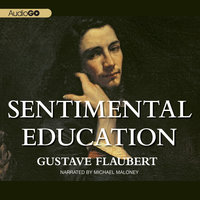 Sentimental Education - Gustave Flaubert